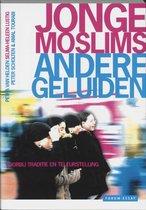 Jonge Moslims, Andere Geluiden