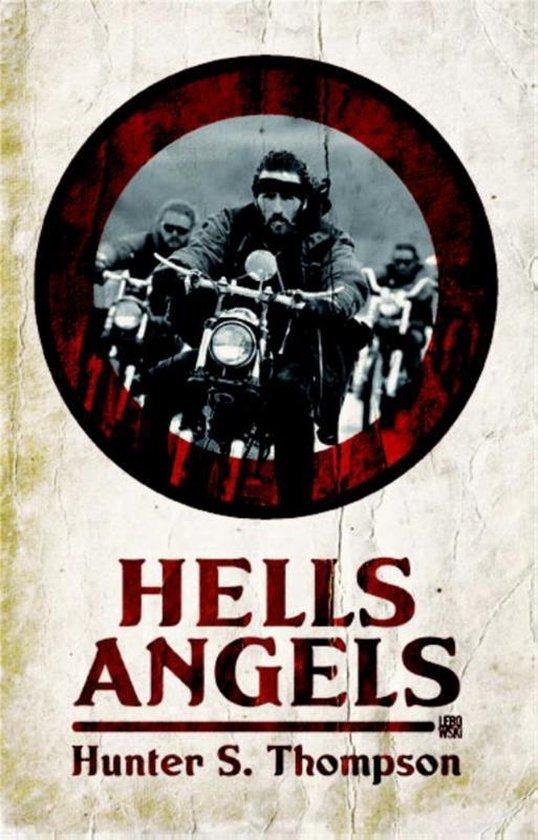 Hell's angels - Hunter S. Thompson |