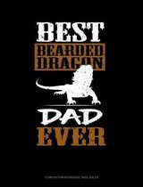 Best Bearded Dragon Dad Ever