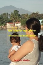 Take Time for the Children