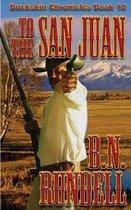 To The San Juan