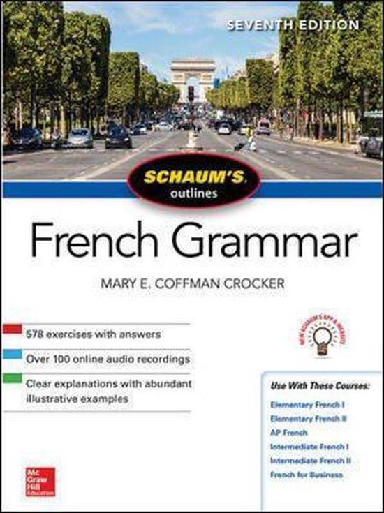 Schaum's Outline of French Grammar, Seventh Edition