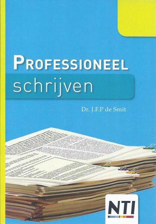 Professioneel schrijven. - J.F.P. Smit |