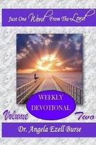 Boek cover Just One Word Weekly Devotional - Volume Two van Angela Ezell Burse