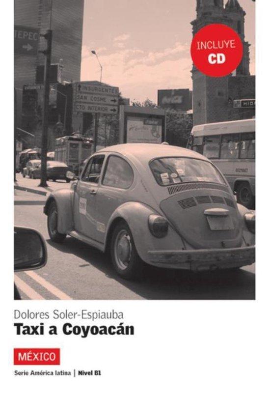 Taxi a Coyoacán + CD - B1