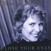 Close Your Eyes...Jazz Cabaret