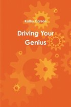 Driving Your Genius