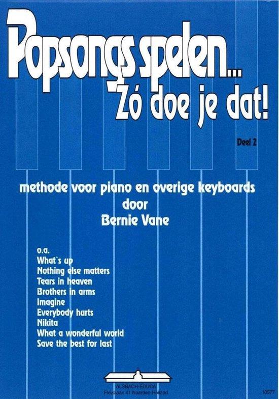 Popsongs Spelen Zo Doe Je Dat 2 - Bernie Vane | Readingchampions.org.uk