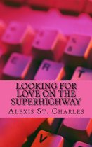 Looking for Love on the Superhighway