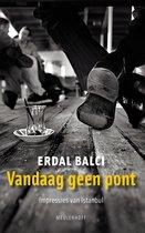 Boek cover Vandaag geen pont van Erdal Balci (Onbekend)