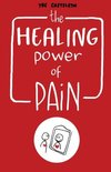 The Healing Power of Pain