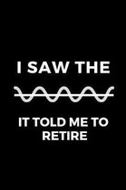 I Saw the Sin It Told Me to Retire