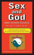 Sex and God and Other Essays