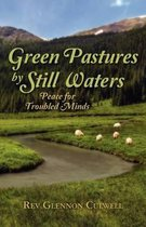 Green Pastures by Still Waters