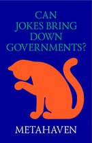 Can Jokes Bring Down Governments?