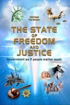 The State of Freedom and Justice
