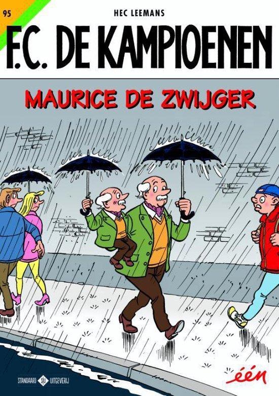 F.C. De Kampioenen 95 - Maurice De Zwijger - Hec Leemans pdf epub