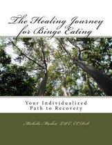 The Healing Journey for Binge Eating