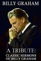 Billy Graham a Tribute