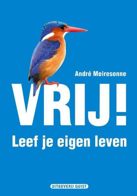 Vrij! Leef Je Eigen Leven - A.A. Meiresonne   Fthsonline.com