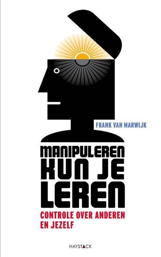 Boek cover Manipuleren kun je leren van Frank van Marwijk (Paperback)