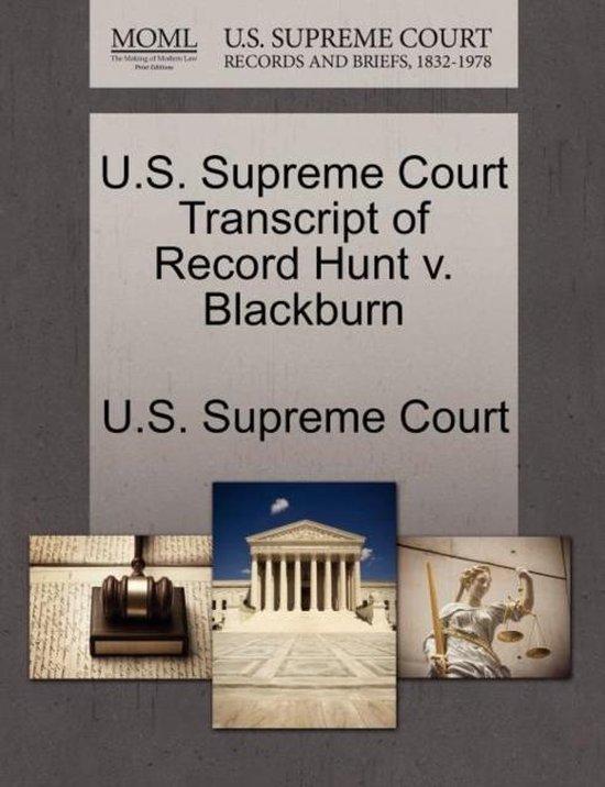 U.S. Supreme Court Transcript of Record Hunt V. Blackburn