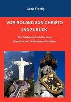 Vom Roland Zum Christo Und Zuruck