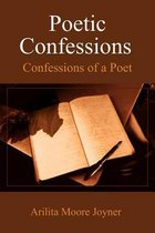 Poetic Confessions