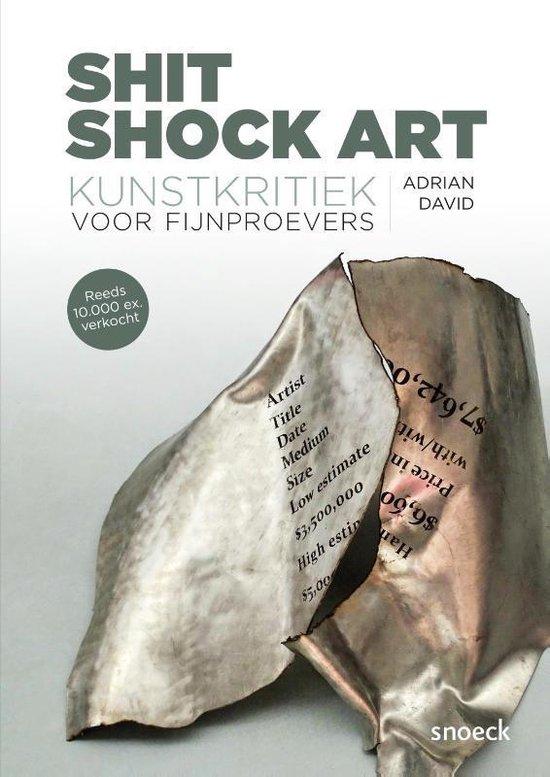 Shit Shock Art - Adrian David |