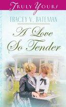 A Love So Tender