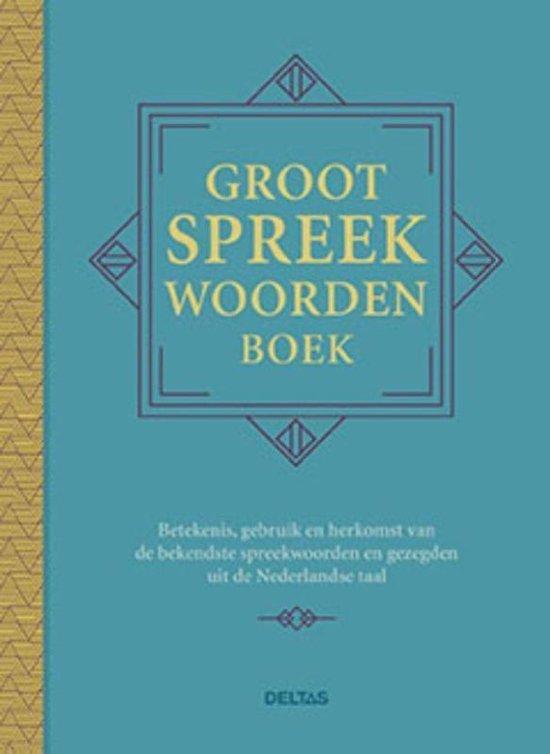 Groot spreekwoordenboek