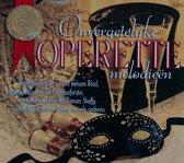 Onvergetelijke Operette Melodieen