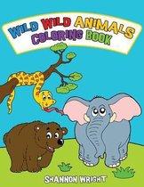 Wild Wild Animals Coloring Book