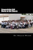 Stewardship Still Works in the Church