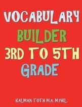 Vocabulary Builder 3rd To 5th Grade