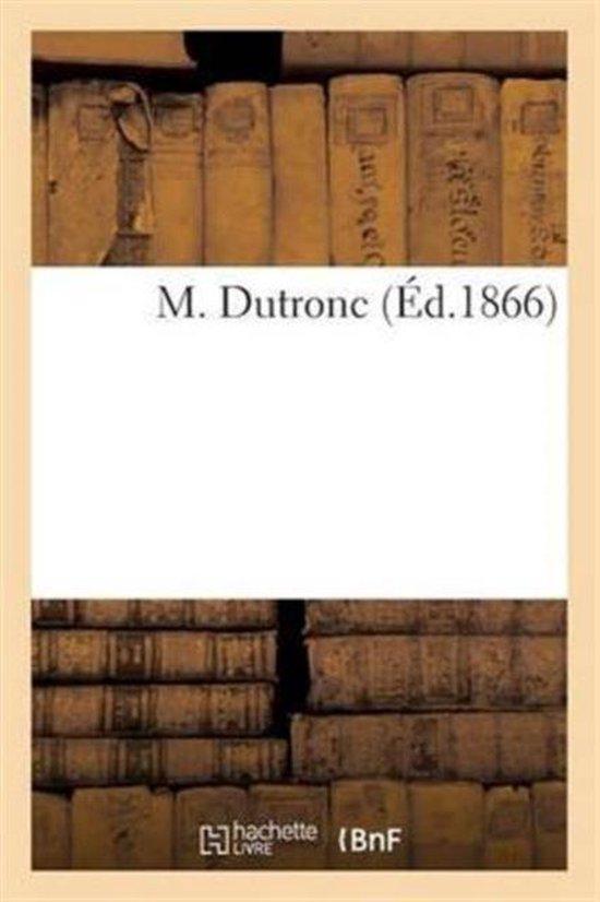 M. Dutronc