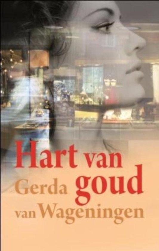 Hart van goud - Gerda van Wageningen pdf epub