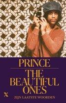 The Beautiful Ones - Zijn laatste woorden