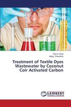 Treatment of Textile Dyes Wastewater by Coconut Coir Activated Carbon