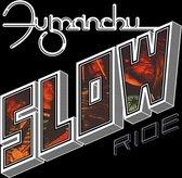 Slow Ride/Future Transmitter