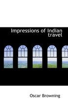 Impressions of Indian Travel