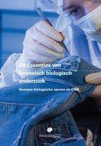 De Essenties van forensisch biologisch onderzoek