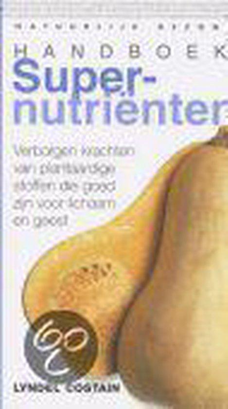 Handboek Supernutrienten - Lyndel Costain  