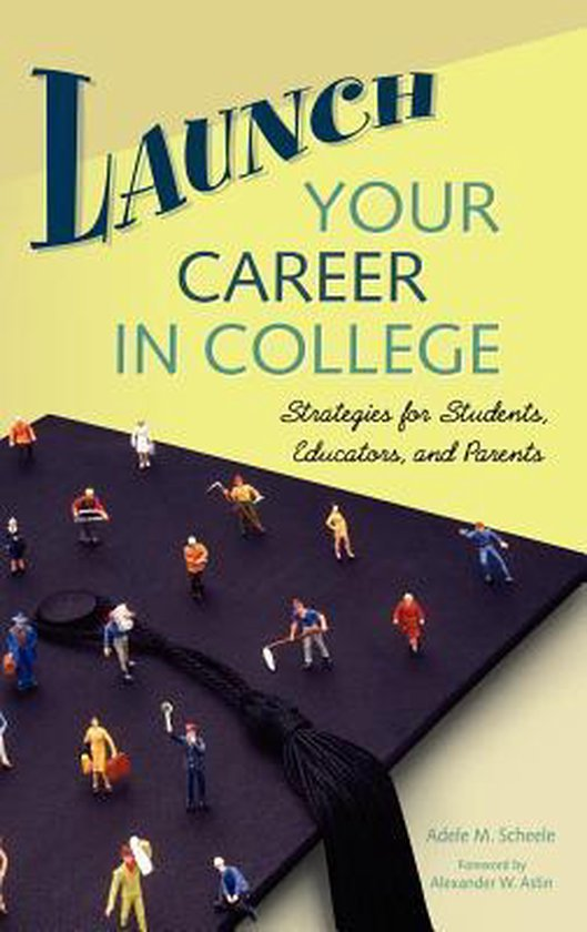 Launch Your Career in College