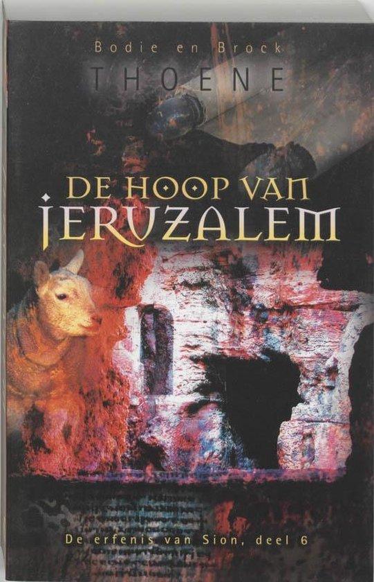 De erfenis van Sion 6 De hoop van Jeruzalem - B. Thoene | Readingchampions.org.uk