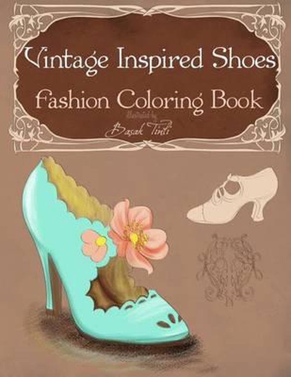 Vintage Inspired Shoes Fashion Coloring Book - Basak Tinli