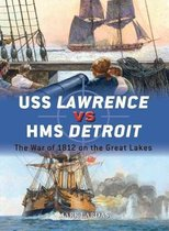 Boek cover USS Lawrence vs HMS Detroit van Mark Lardas