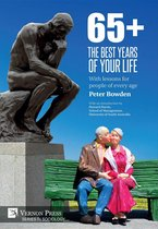 65+. The Best Years of Your Life