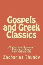 Gospels and Greek Classics