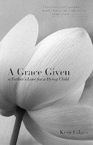A Grace Given